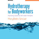 Hydrotherapy for Bodyworkers